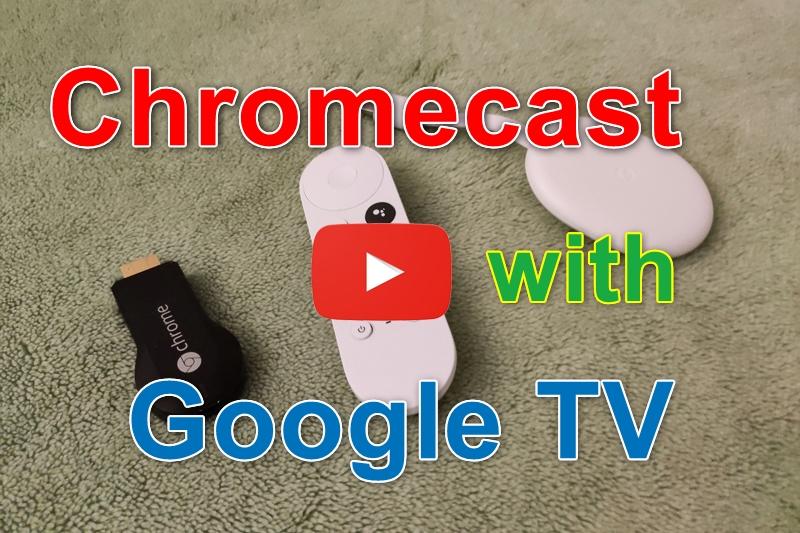 Chromecast with GoogleTV